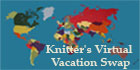 Knitters Virtual Vacation Swap